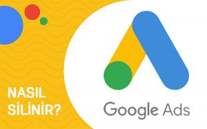google ads adwords hesabı nasıl silinir
